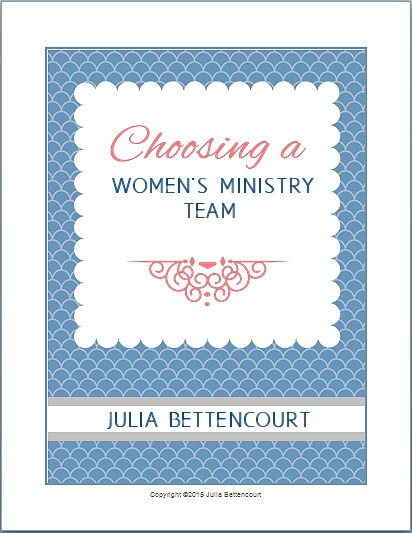 Choosing a Women's Ministry Team