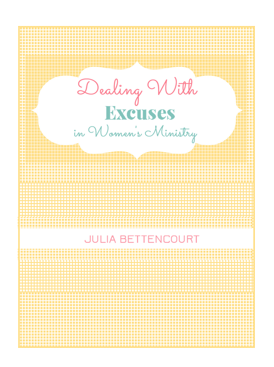 Dealing with Excuses in Women's Ministry