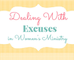 Dealing with Excuses in Ministry