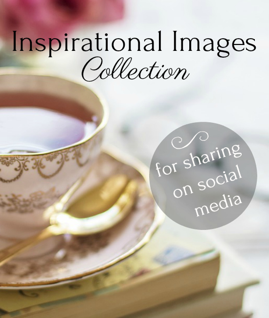 A Collection of Inspirational Images