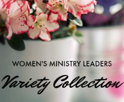 Women's Ministry Leaders Variety Helps
